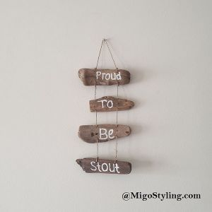 Driftwood Proud to be Stout