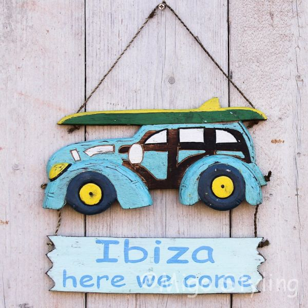 Ibiza here come Tekst bordje