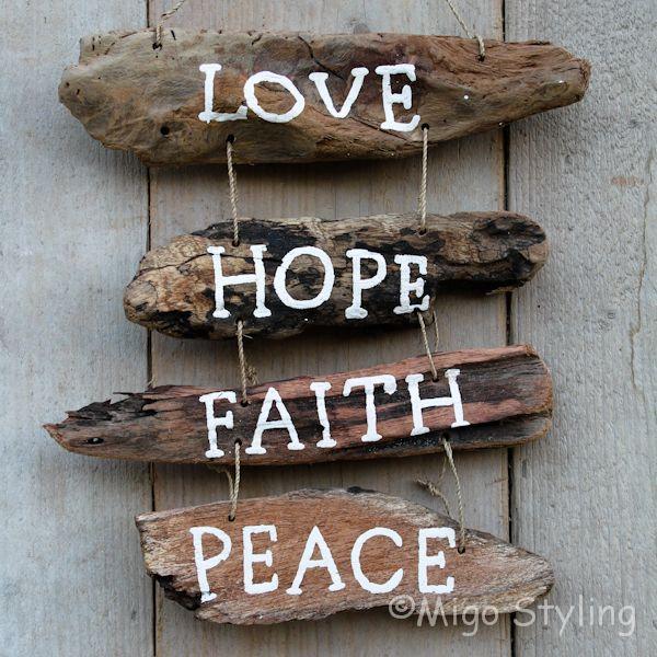 Driftwood Love Hope Faith Peace